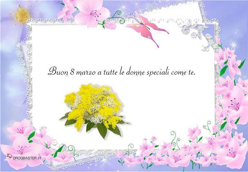 Auguri Buon Compleanno 8 Marzo.Cartoline Festa 8 Marzo Frasi Da Dedicare Alla Donna