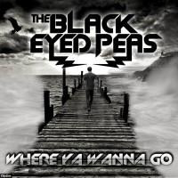foto Black Eyed Peas Where Ya Wanna Go