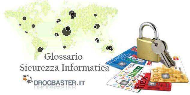 Glossario sicurezza Informatica