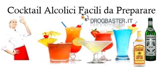 Cocktail alcolici semplici da preparare