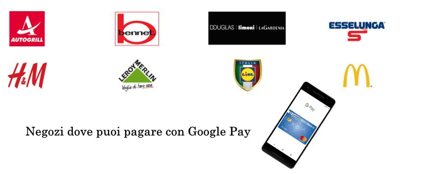 negozi dove puoi pagare con Google  Pay