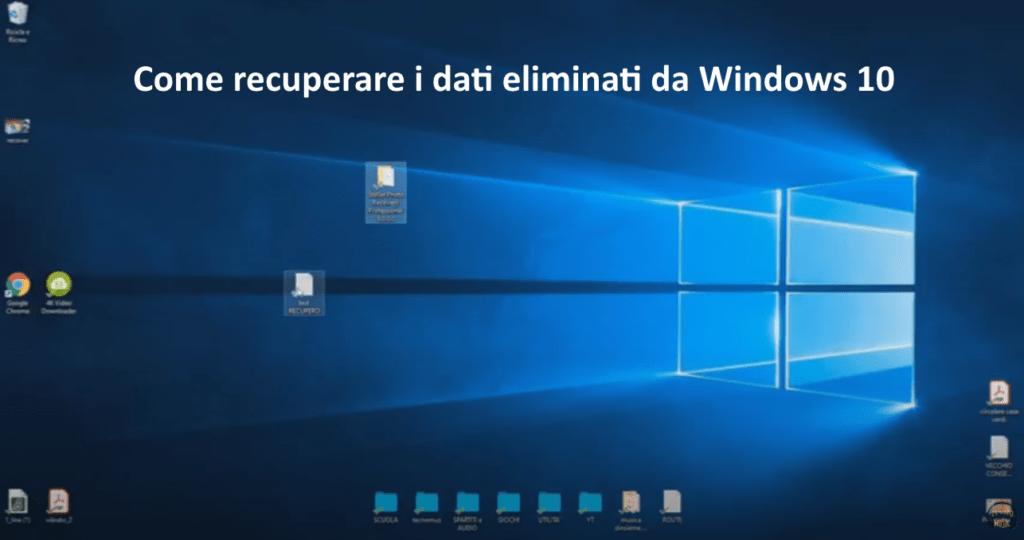 Come recuperare i dati eliminati da Windows 10